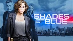 Shades of Blue : une flic entre deux feux