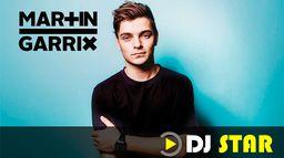 DJ STAR : MARTIN GARRIX