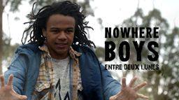Nowhere Boys : entre 2 lunes