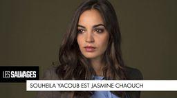 Souheila Yacoub est... Jasmine Chaouch