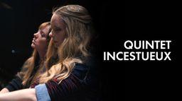 Quintet incestueux