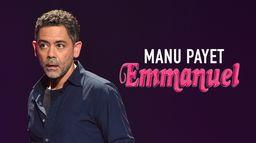 Manu Payet : Emmanuel