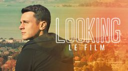 Looking : The Movie