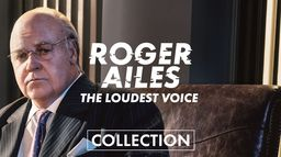 Roger Ailes : The Loudest Voice