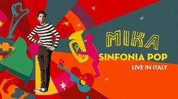 Mika : Sinfonia Pop, Live in Italy