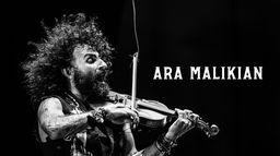Ara Malikian : Olympia 2019