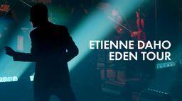 Etienne Daho Eden Tour