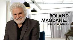 Roland Magdane... depuis le début !