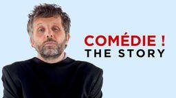 Comédie ! The Story