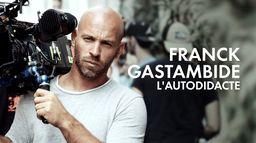 Franck Gastambide, l'autodidacte