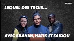 """Interview """"Lequel des 3 ?"""" (avec Hatik, Brahim et Saidou)"""
