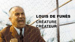 Louis de Funès, créature / créateur