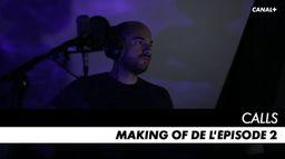 Making of de l'épisode 2