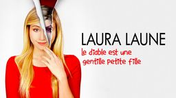 Laura Laune Le Diable est une gentille petite fille