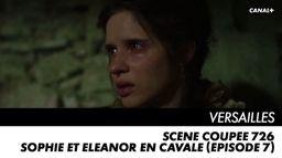 Sophie et Eleanor en cavale (épisode 7)