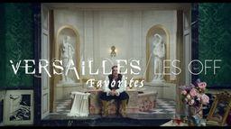 Versailles les OFF - Les favorites