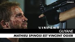 Mathieu Spinosi est Vincent Ogier