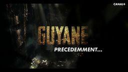 Précédemment dans GUYANE