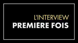 """L'interview """"Première fois"""" de Flora Fischbach et Céline Salette"""