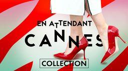 En attendant Cannes