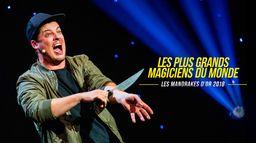 Les plus grands magiciens du monde : les Mandrakes d'or 2018