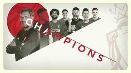 Liverpool champion, le top buts de la saison 2019/20