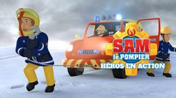 Sam le pompier : Héros en action