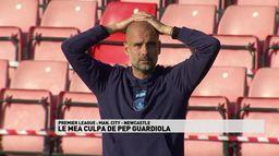 Le mea culpa de Pep Guardiola