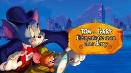 Tom et Jerry : Elémentaire, mon cher Jerry !