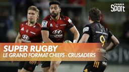 Le grand format Chiefs - Crusaders : Super Rugby