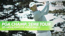 Les highlights de Haotong Li : PGA Championship 2020 - 2ème Tour
