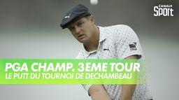 Le putt du tournoi pour DeChambeau ? : PGA Championship 2020 - 3ème Tour