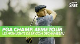 Les highlights de Bryson DeChambeau : PGA Championship 2020 - Dernier Tour