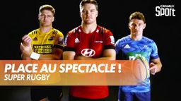 Super Rugby : place au spectacle ! : Canal Rugby Club