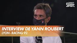 Interview de Yann Roubert (Lyon) : Lyon - Racing 92