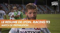 Le résumé de Lyon - Racing 92 : Match de préparation