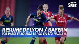 Le résumé de Lyon / Bayern Munich : UEFA Women's Champions League - 1/4 de finale
