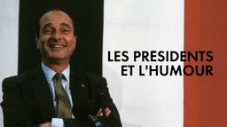 Les Présidents et l'humour