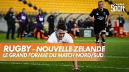 Le grand format du choc Nord / Sud : Rugby - Nouvelle-Zélande
