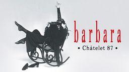 Barbara au Châtelet
