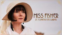Miss Fisher : le tombeau des larmes
