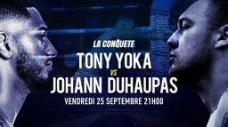 Tony Yoka Vs Johann Duhaupas : Vendredi 25 septembre