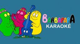 Barbapapa Karaoké