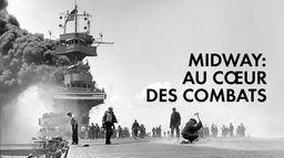 Midway : au coeur des combats