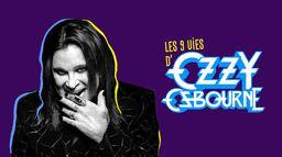 Les 9 Vies d'Ozzy Osbourne