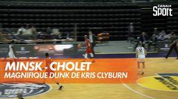 Le dunk de Kris Clyburn ! : BCL