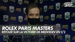 Rolex Paris Masters - Retour sur la victoire de Medvedev en 1/2 finale