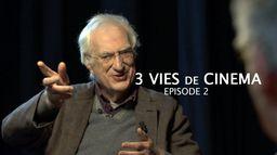 Trois Vies De Cinéma - épisode 2 - Ép 1