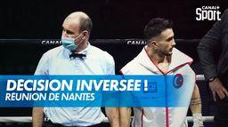 La décision du combat inversée après l'erreur d'un arbitre : Réunion de Nantes