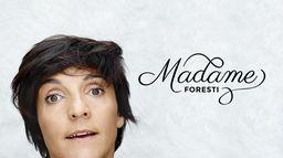 Madame Foresti
